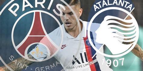 Atalanta Bergame / PSG : les compositions officielles ...