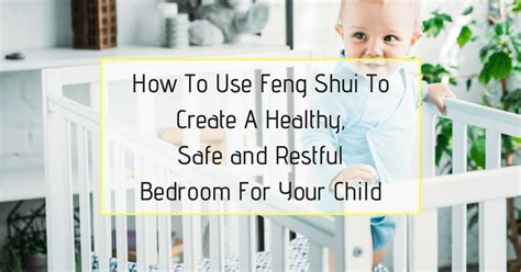 How To Use Feng Shui To Create A Healthy, Safe And Restful