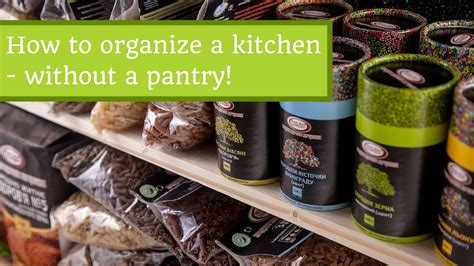 how to organize a kitchen without pantry how to organize a kitchen without a pantry 9496