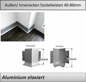 Sockelleisten Zum Kleben : 40 80mm innenecken aussenecken sockelleisten alu top preis ~ Eleganceandgraceweddings.com Haus und Dekorationen