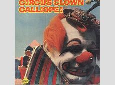 Clowns Vintage Album Covers Clowns Are Funny, Right?