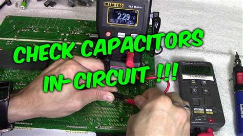 Ways Check Capacitors Circuit With Meters