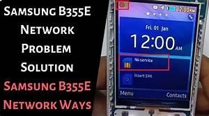 Samsung B355e Network Problem Solution