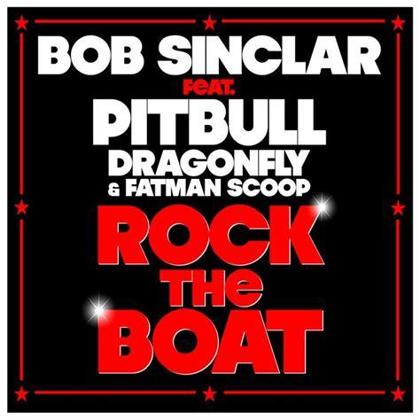 Rock The Boat Cover by Rock The Boat Fatman Scoop Bob Sinclar Pitbull