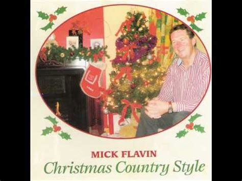 Mick Flavin  Christmas Country Style Youtube