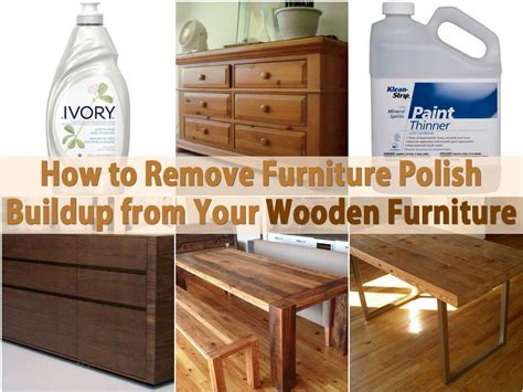 remove furniture polish buildup   wooden
