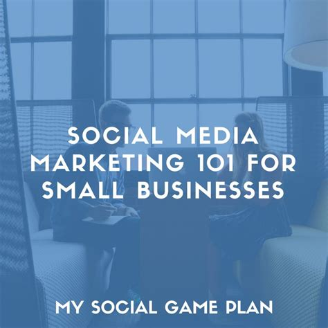 marketing for business my social plan small business social media marketing