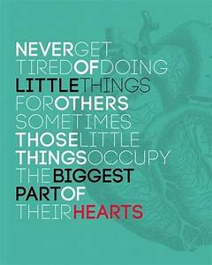 it's the little things that matter most | Quotes ...