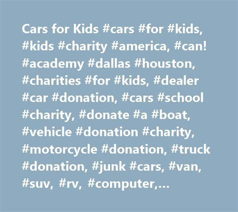 Donate Your Car Houston - best 25 car donation charities ideas on
