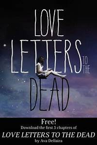 love letters to the dead chapters 1 5 by ava dellaira With love letters to the dead book