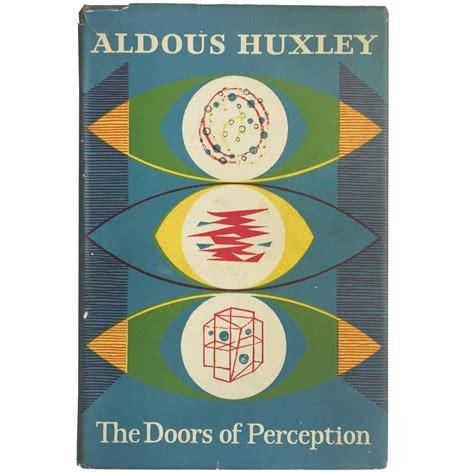 the doors of perception quot aldous huxley the doors of perception quot edition