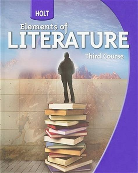 Holt Elements Of Literature, Third Course By Kylene Beers — Reviews, Discussion, Bookclubs, Lists