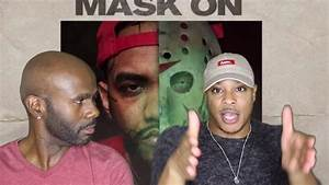 Joyner Lucas- Mask Off Remix/Mask On (REACTION!!!) - YouTube