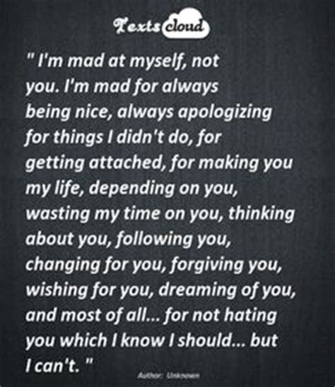 Im So Mad At Myself Quotes