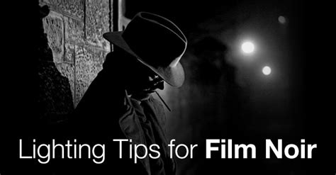 Lighting Tips by Lighting Tips For Noir The Beat A By Premiumbeat