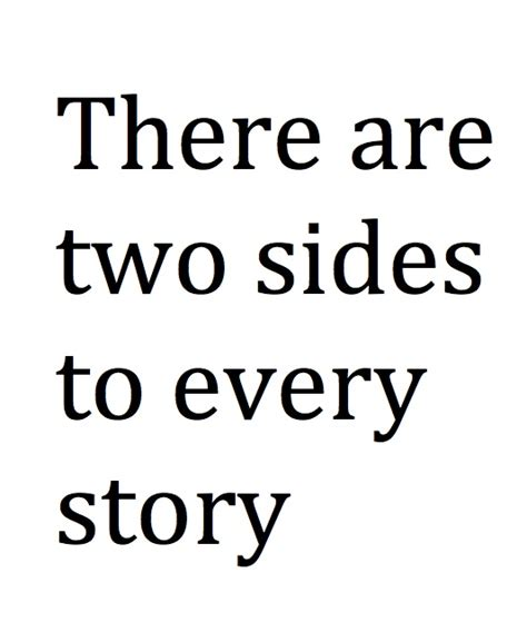 2 Side Of The Story Quotes