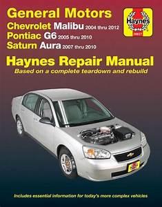 Chevrolet Malibu  Pontiac G6  Saturn Aura Repair Manual
