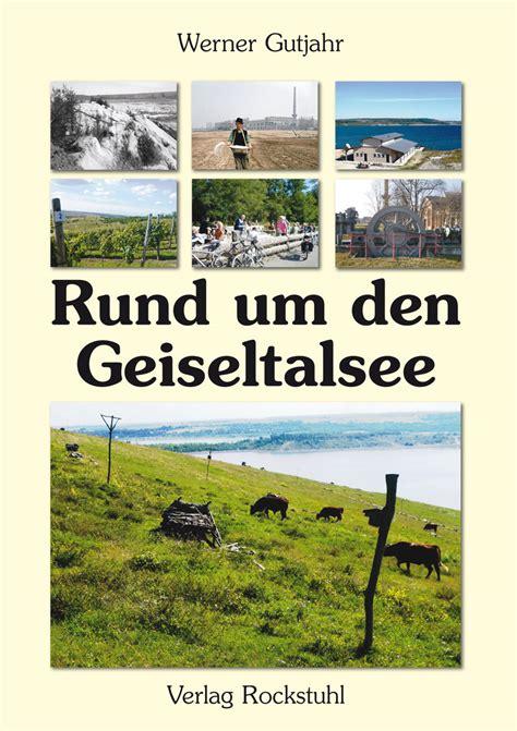 Rund Um Den Geiseltalsee  Verlag Rockstuhl