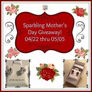 Sparkling Mother's Day Giveaway
