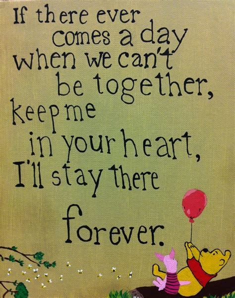 there together heart forever stay keep pooh winnie ll ever comes quotes