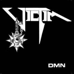 Dmn Full Form by Victim Dmn Encyclopaedia Metallum The Metal Archives