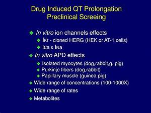 PPT - Drug-Induced QT Interval Prolongation and Torsades ...