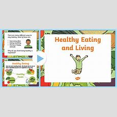 Healthy Eating And Living Powerpoint  Eyfs, Health, Food