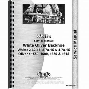 Service Manual Fits Oliver White 1550 1600 1615 1650 2