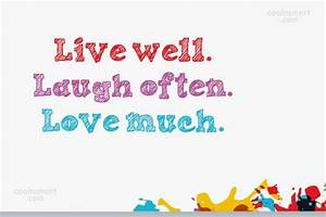 Live Laugh Often Love Much : life quotes and sayings images pictures page 7 ~ Markanthonyermac.com Haus und Dekorationen