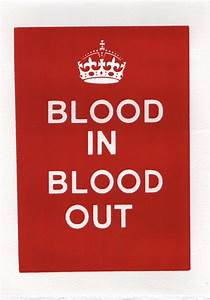 41 Awesome Bloo... Blood Gang Life Quotes