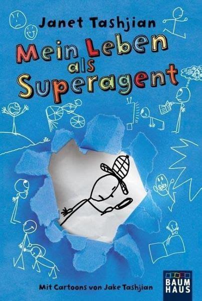 Mein Leben als Superagent  Derek Bd1 von Janet Tashjian