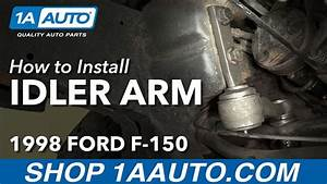How To Install Replace Idler Arm 1997