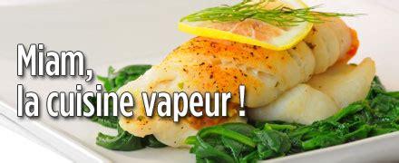 recette cuisine vapeur les recettes de cuisine aujourdhui com alimentation
