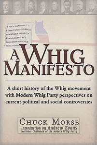 A Whig Manifest... Whig History Quotes