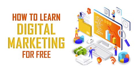 Free Digital Marketing by How To Learn Digital Marketing For Free With Absolutely No