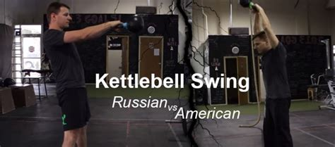 Russian Swing Kettlebell by Kettlebell Swing Russian Vs American Style