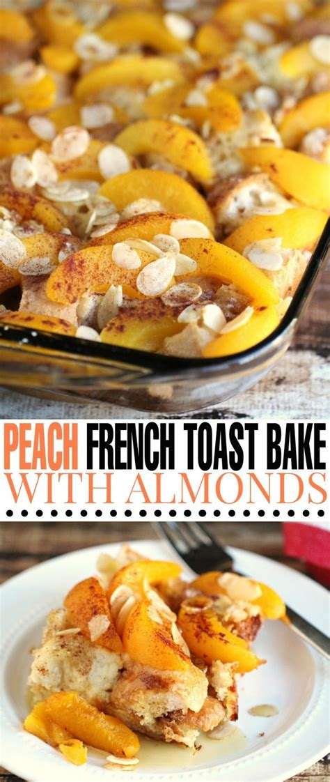 Peach French Toast Bake With Almonds Recipe Easy