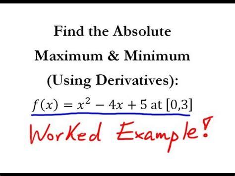 derivatives absolute maximum minimum  quick
