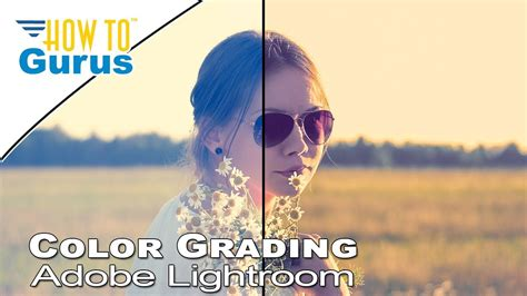 adobe lightroom  beginners color grading correction