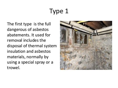 asbestos abatement  removal  types benefits