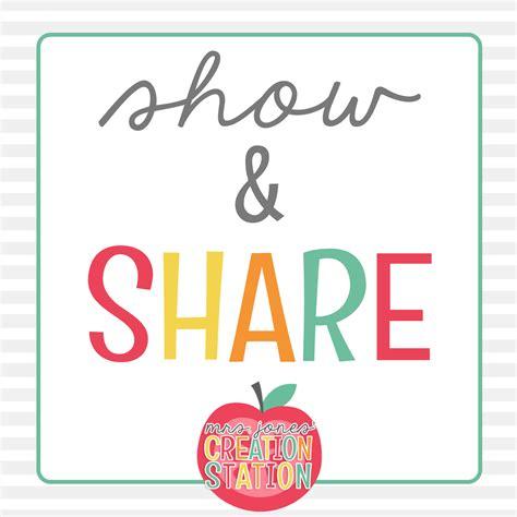 Teacher Show And Share  August  Mrs Jones' Creation Station