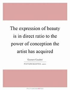 The expression ... Power And Beauty Quotes