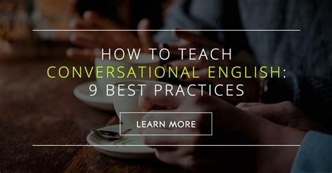 teach conversational english   practices
