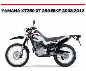 Yamaha Xt250 Xt 250 Bike 2008-2012 Workshop Repair Manual