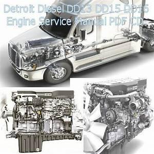 Detroit Diesel Dd13 Dd15 Dd16 Truck Engine Factory Service