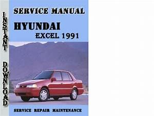 Hyundai Excel 1991 Service Repair Manual Pdf Download