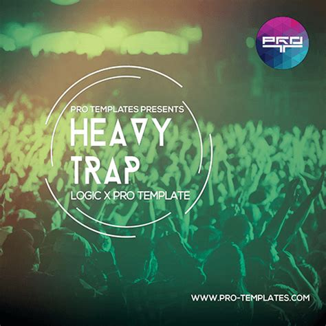Trap 10 5 Template by Heavy Trap Logic X Pro Template
