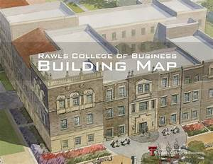Rawls College Of Business Building Map By Rawls College Of