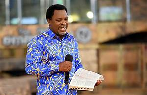 Nigerian Govt Urges TB Joshua To Remain In The Country ...