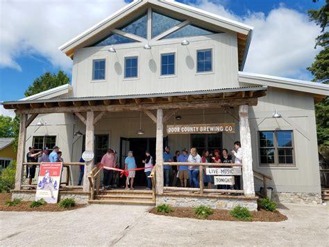 door county brewery door county brewing company opened their new tap room